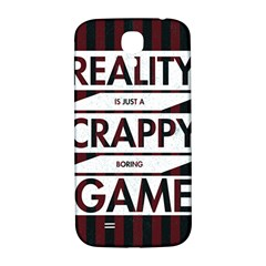 Reality Is Just A Crappy Boring Game Samsung Galaxy S4 I9500/i9505  Hardshell Back Case