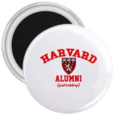 Harvard Alumni Just Kidding 3  Magnets