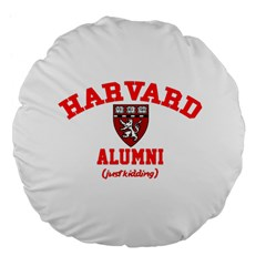 Harvard Alumni Just Kidding Large 18  Premium Flano Round Cushions