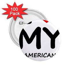 I Love My American Water Spaniel 2 25  Buttons (100 Pack)