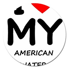 I Love My American Water Spaniel Magnet 5  (round)