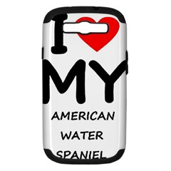 I Love My American Water Spaniel Samsung Galaxy S Iii Hardshell Case (pc+silicone)