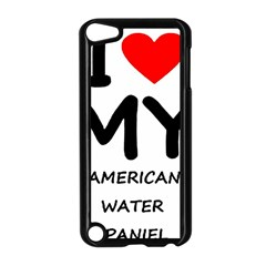 I Love My American Water Spaniel Apple Ipod Touch 5 Case (black)