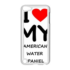I Love My American Water Spaniel Apple Ipod Touch 5 Case (white)