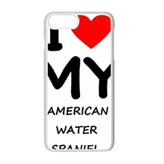 I Love My American Water Spaniel Apple Iphone 7 Plus White Seamless Case