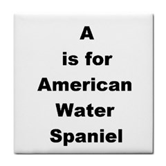 A Is For American Water Spaniel Tile Coasters