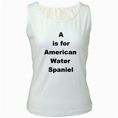 A Is For American Water Spaniel Women s White Tank Top