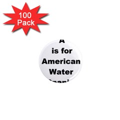 A Is For American Water Spaniel 1  Mini Magnets (100 Pack)