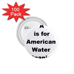 A Is For American Water Spaniel 1 75  Buttons (100 Pack)