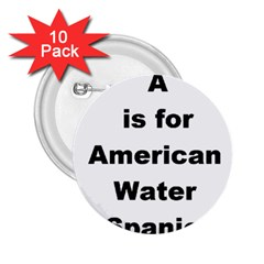 A Is For American Water Spaniel 2 25  Buttons (10 Pack)
