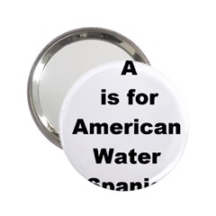 A Is For American Water Spaniel 2 25  Handbag Mirrors