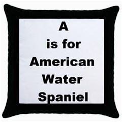 A Is For American Water Spaniel Throw Pillow Case (black)