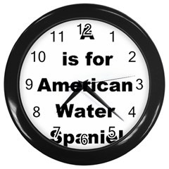 A Is For American Water Spaniel Wall Clocks (black)