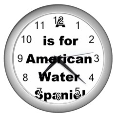 A Is For American Water Spaniel Wall Clocks (silver)