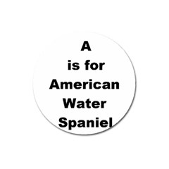 A Is For American Water Spaniel Magnet 3  (round)