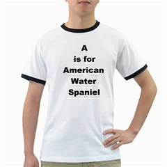 A Is For American Water Spaniel Ringer T Shirts