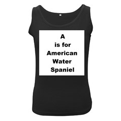 A Is For American Water Spaniel Women s Black Tank Top