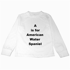 A Is For American Water Spaniel Kids Long Sleeve T Shirts