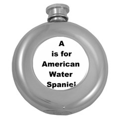 A Is For American Water Spaniel Round Hip Flask (5 Oz)