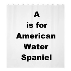 A Is For American Water Spaniel Shower Curtain 66  X 72  (large)