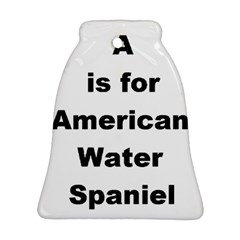 A Is For American Water Spaniel Ornament (bell)