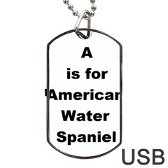 A Is For American Water Spaniel Dog Tag Usb Flash (two Sides)