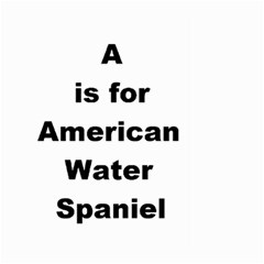 A Is For American Water Spaniel Large Garden Flag (two Sides)