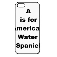 A Is For American Water Spaniel Apple Iphone 5 Seamless Case (black)
