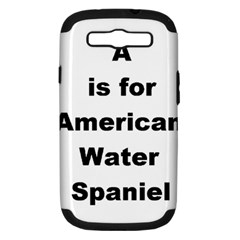 A Is For American Water Spaniel Samsung Galaxy S Iii Hardshell Case (pc+silicone)