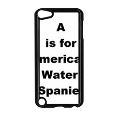 A Is For American Water Spaniel Apple Ipod Touch 5 Case (black)