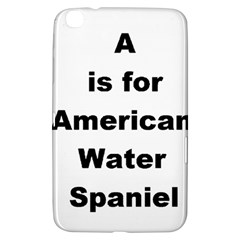 A Is For American Water Spaniel Samsung Galaxy Tab 3 (8 ) T3100 Hardshell Case