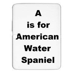A Is For American Water Spaniel Samsung Galaxy Tab 3 (10 1 ) P5200 Hardshell Case