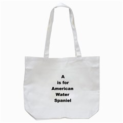 A Is For American Water Spaniel Tote Bag (white)