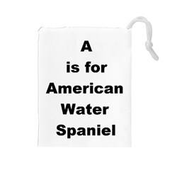 A Is For American Water Spaniel Drawstring Pouches (large)