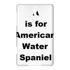 A Is For American Water Spaniel Samsung Galaxy Tab S (8 4 ) Hardshell Case