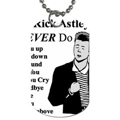 Rick Astley Dog Tag (two Sides)