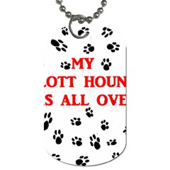 My Plott Walks On Me Dog Tag (one Side)