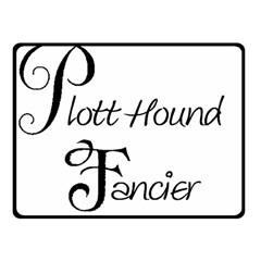 Plott Hound Fancier Fleece Blanket (small)