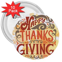Happy Thanksgiving Sign 3  Buttons (10 Pack)