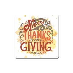 Happy Thanksgiving Sign Square Magnet