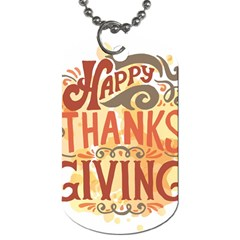 Happy Thanksgiving Sign Dog Tag (two Sides)
