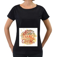Happy Thanksgiving Sign Women s Loose Fit T Shirt (black)