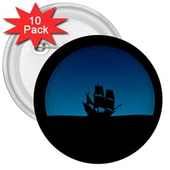 Ship Night Sailing Water Sea Sky 3  Buttons (10 Pack)