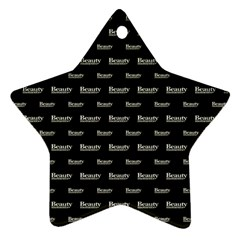 Beauty Moments Phrase Pattern Ornament (star)
