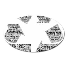 Recycling Generosity Consumption Oval Magnet