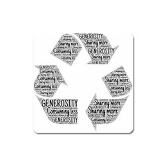 Recycling Generosity Consumption Square Magnet