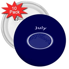 Moon July Blue Space 3  Buttons (10 Pack)