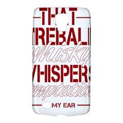 Fireball Whiskey Humor  Galaxy S4 Active