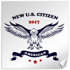 New U S  Citizen Eagle 2017  Canvas 20  X 20