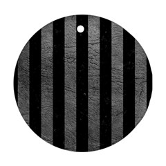Stripes1 Black Marble & Gray Leather Round Ornament (two Sides)